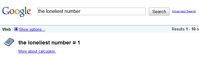 The Loneliest Number = 1